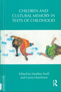 Children and Cultural Memory in texts for Childhood -kirjan kansi.