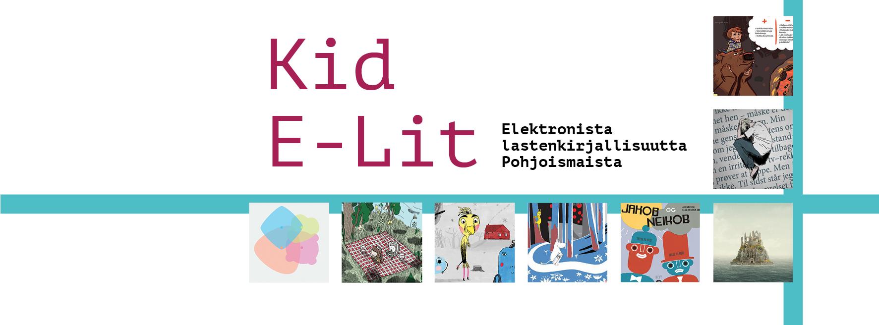 Kid E-lit Elektronista lastenkirjallisuutta Pohjoismaista -tunnuskuva.