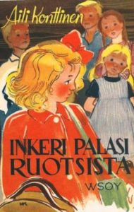 Aili Konttisen kirjan Inkeri palasi Ruotsista kansikuva.