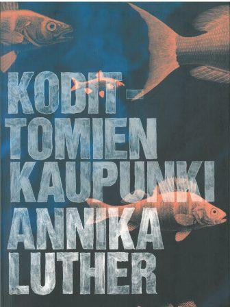 Annika Luther: Kodittomien kaupunki