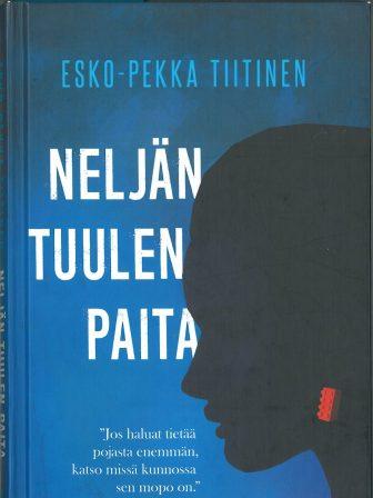Esko-Pekka Tiitinen: Neljän tuule paita
