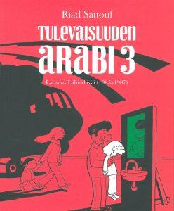 Riad Sattouf: Tulevaisuuden arabi 3.