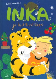 Lauri Hirvonen: Inka ja kutitustiikeri.