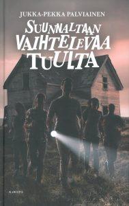 Jukka-Pekka Palviainen: Suunnaltaa vaihtelevaa tuulta.