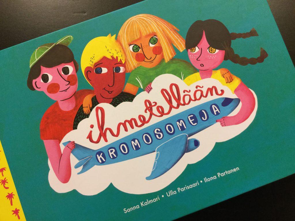 Kirja Ihmetellään kromosomeja.