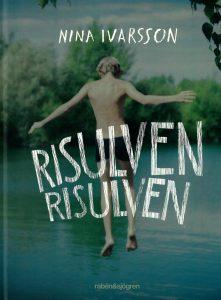 Nina Ivarsson: Risulven Risulven.