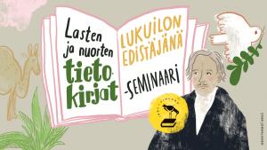 Lasten ja nuorten tietokirjat lukuilon edistäjinä -seminaarin tunnuskuva.