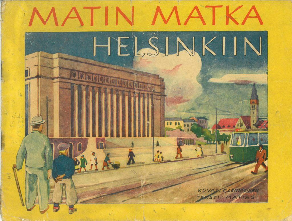 Kansikuva kuvakirjaan Matin matka Helsinkiin