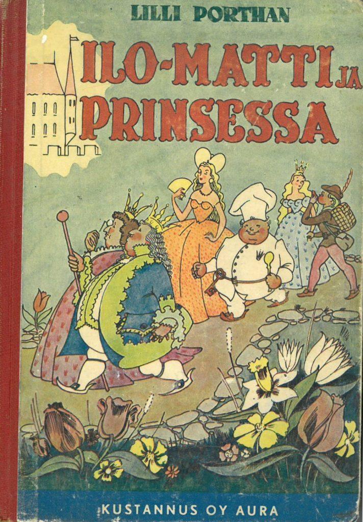 Kansi satukirjaan Ilo-Matti ja prinsessa