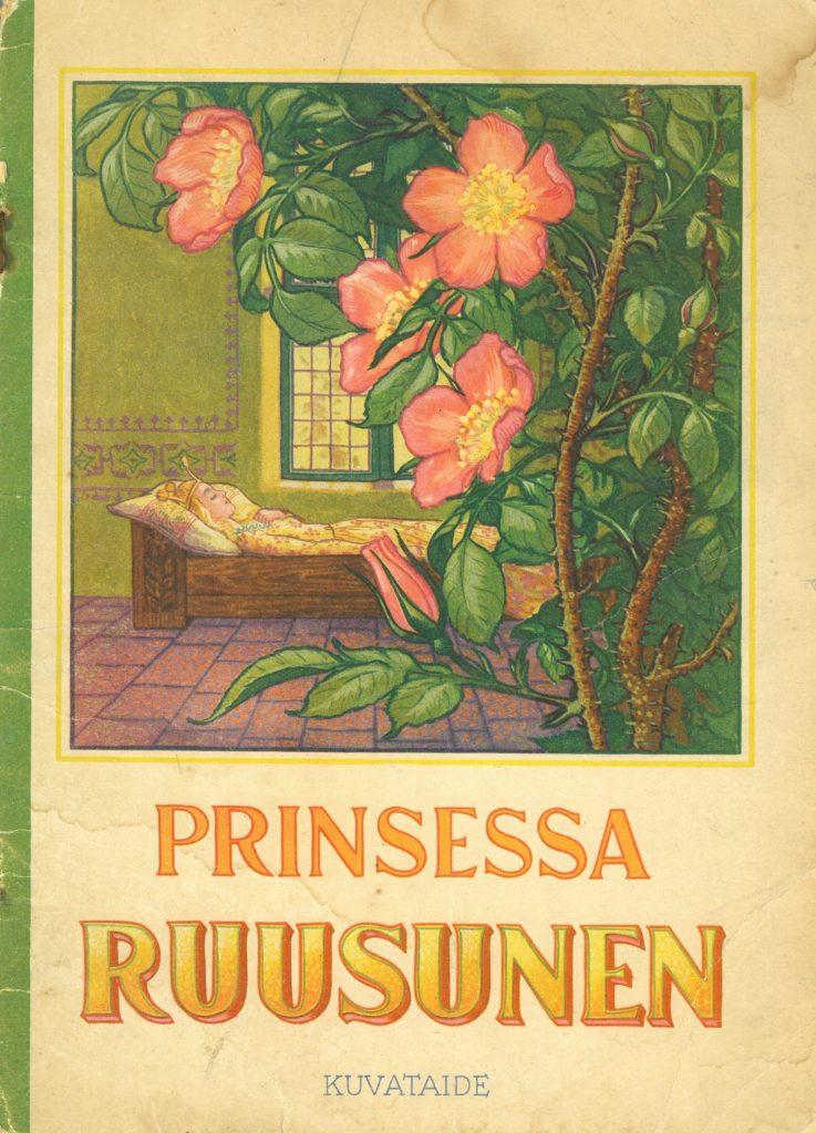 Kansikuva kuvakirjaan Prinsessa Ruusunen