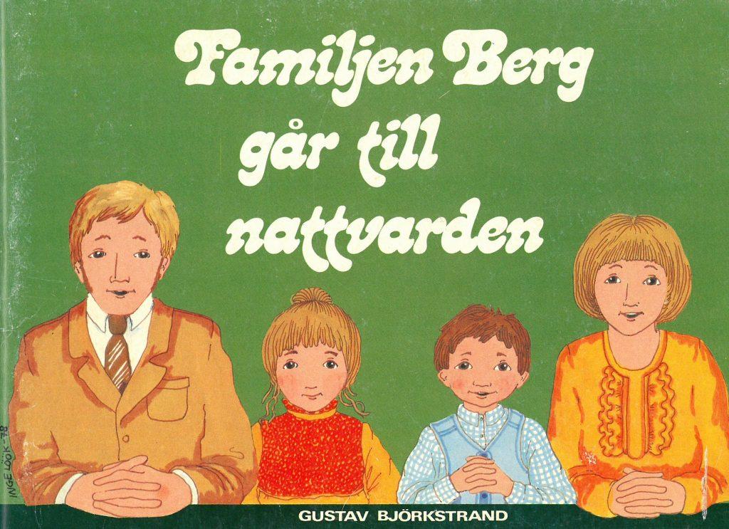 Kansi kirjaan Familjen Berg går till nattvarden