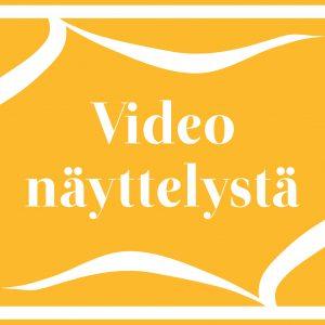 Video näyttelystä