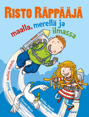 Risto Räppääjä, maalla, merellä, ilmassa