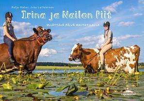 Irina ja Nailon Piit Yllättävä päivä maitotilalla.